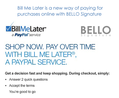 """Bill-Me-Later"" and ""Bello Signature"""