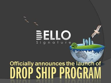 Bello Signature Drop Ship  Program